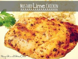 2 Months Dairy Free and Mustard Lime Chicken