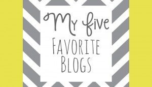 My 5 Favorite Blogs