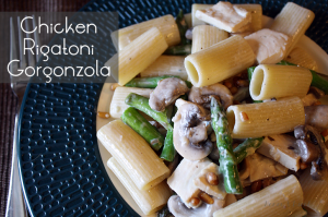 Chicken Rigatoni Gorgonzola