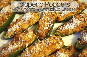 Chorizo Jalapeno Poppers with Chihuauha Cheese
