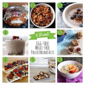 8 Great Egg-Free Meat-Free Paleo Breakfasts