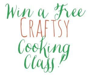 Win a free Craftsy cooking class!