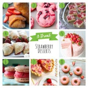 8 Great Strawberry Desserts