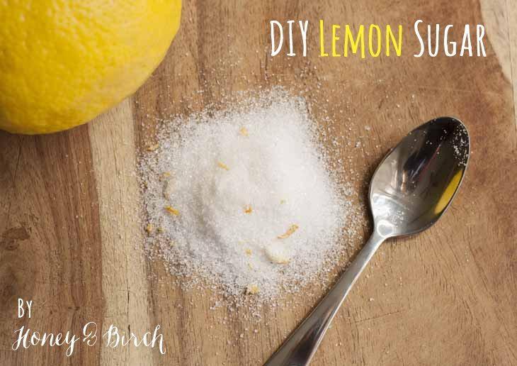 DIY Lemon Sugar - Honey and Birch