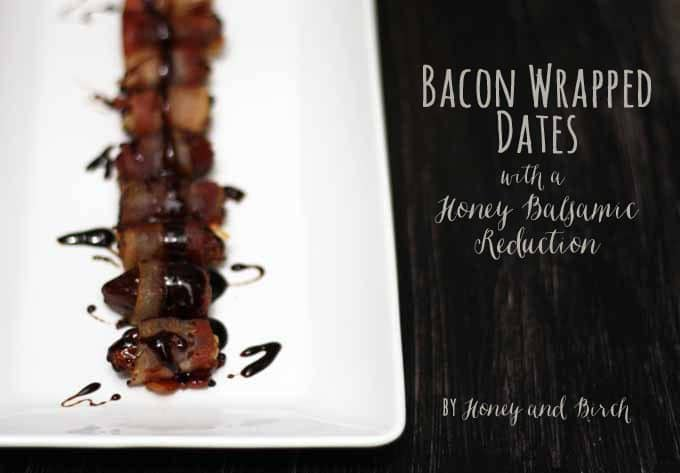 Bacon wrapped dates topped with a honey balsamic reduction - fancy finger food! This is the perfect party appetizer. | honeyandbirch.com