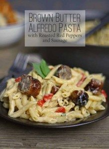 Brown Butter Alfredo Pasta with Roasted Red Peppers and Sausage