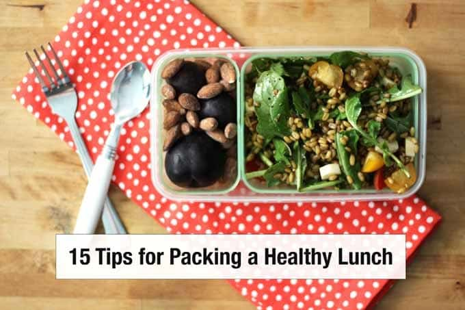 15 Tips for Packing a Healthy Lunch