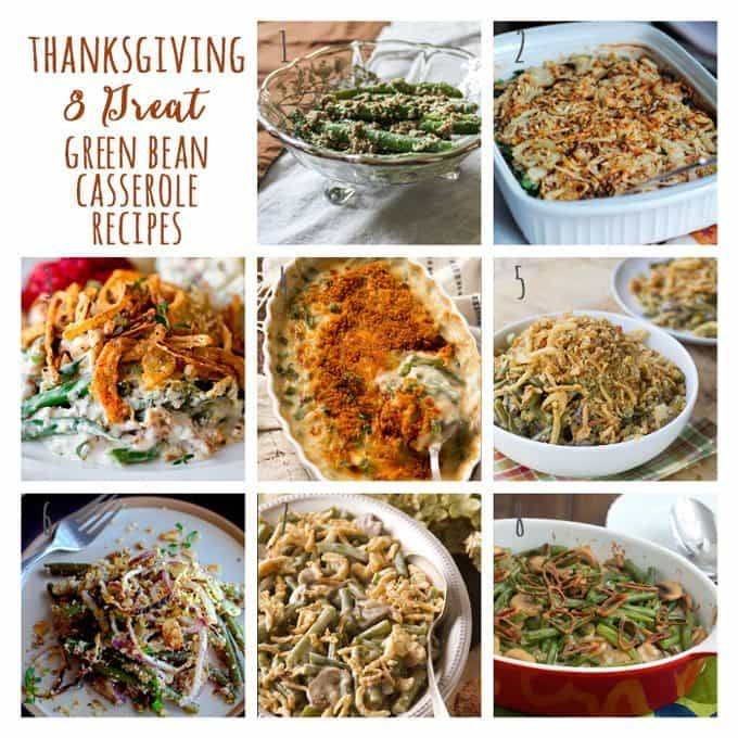 8 Great: Thanksgiving Dinner Edition | 8 Great Green Bean Casserole Recipes
