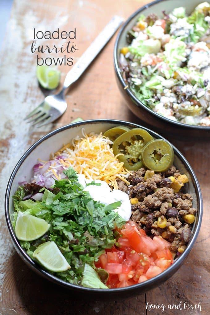 Loaded Burrito Bowls | Honey and Birch