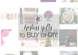 Gift Guide: 10 Hostess Gifts to Buy or DIY