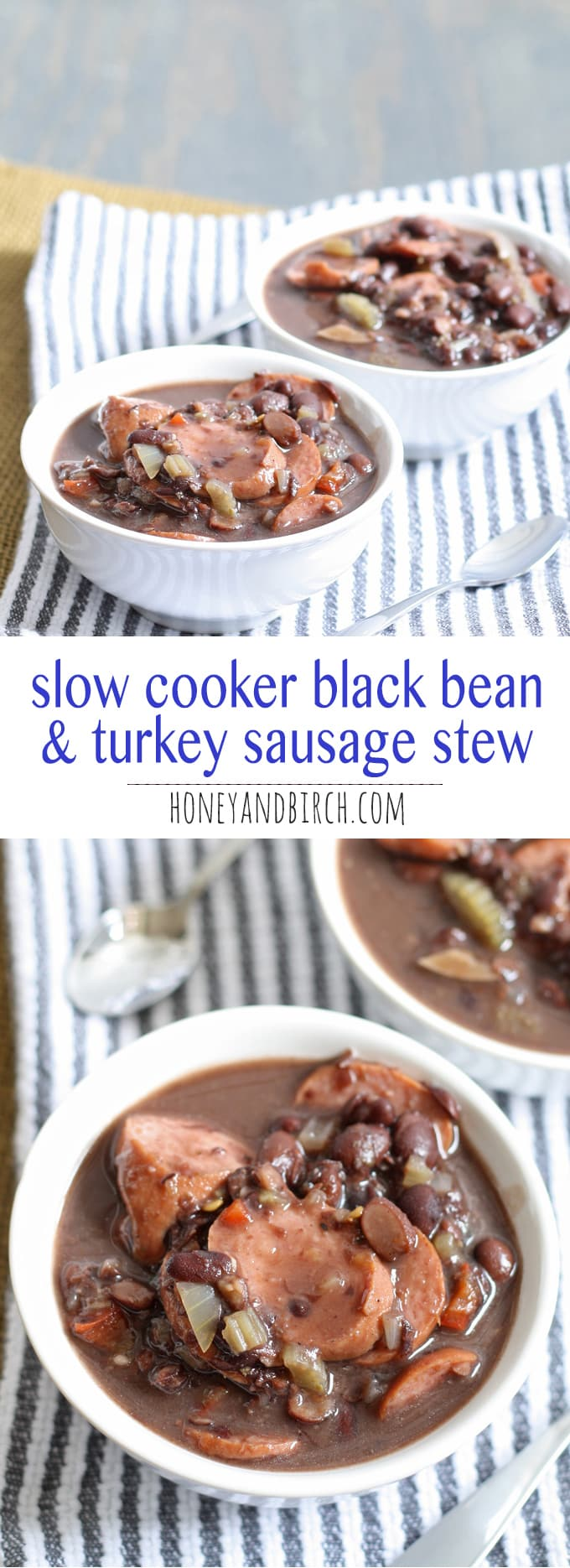 A delicious and easy recipe for slow cooker black bean turkey sausage stew. It requires very little prep but packs a lot of flavor into every bite!   honeyandbirch.com