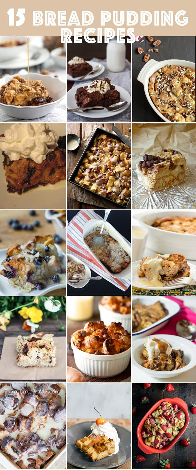 15 Bread Pudding Recipes | www.honeyandbirch.com #dessert