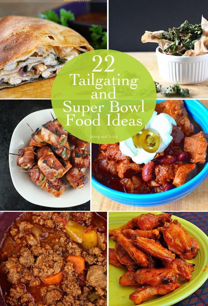 Tailgating and Super Bowl Food Ideas - Get a head start with your football party planning and check out some of these awesome recipes! Perfect for tailgating, Super Bowl, even soccer games! www.honeyandbirch.com #football #superbowl #tailgating