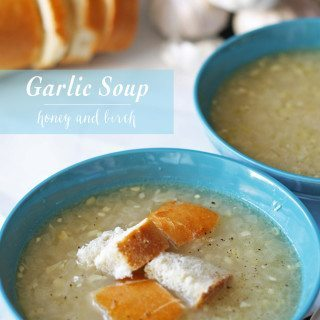 Garlic Soup - perfect for cold winter nights! | www.honeyandbirch.com
