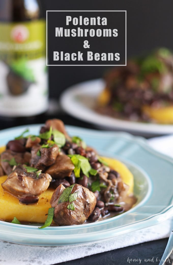 Polenta, Mushrooms and Black Beans | honeyandbirch.com | #dinner #vegetarian