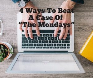 4 Ways to Beat a Case of the Mondays #LifeHacktoBoredom and $50 Amazon Giveaway