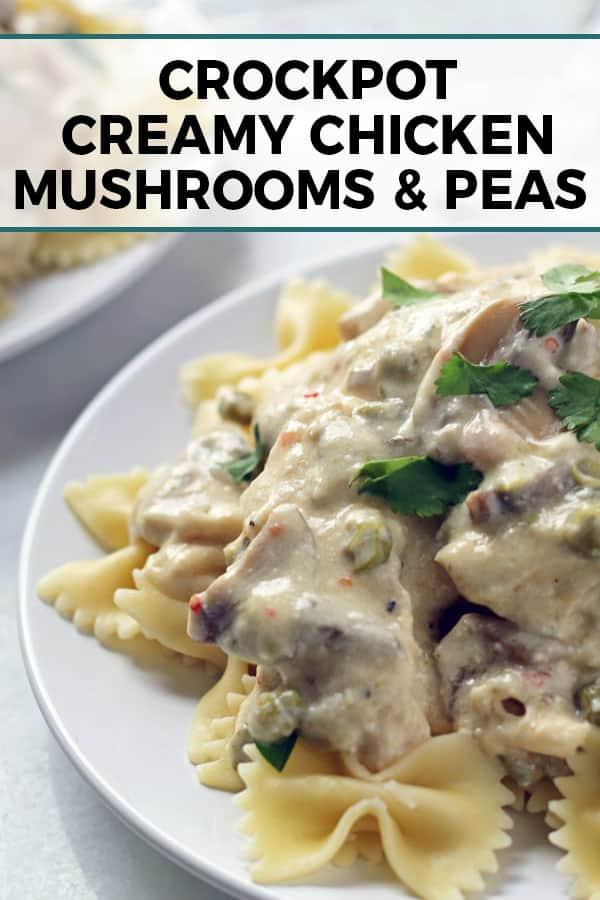 crockpot creamy chicken mushrooms peas pinterest image