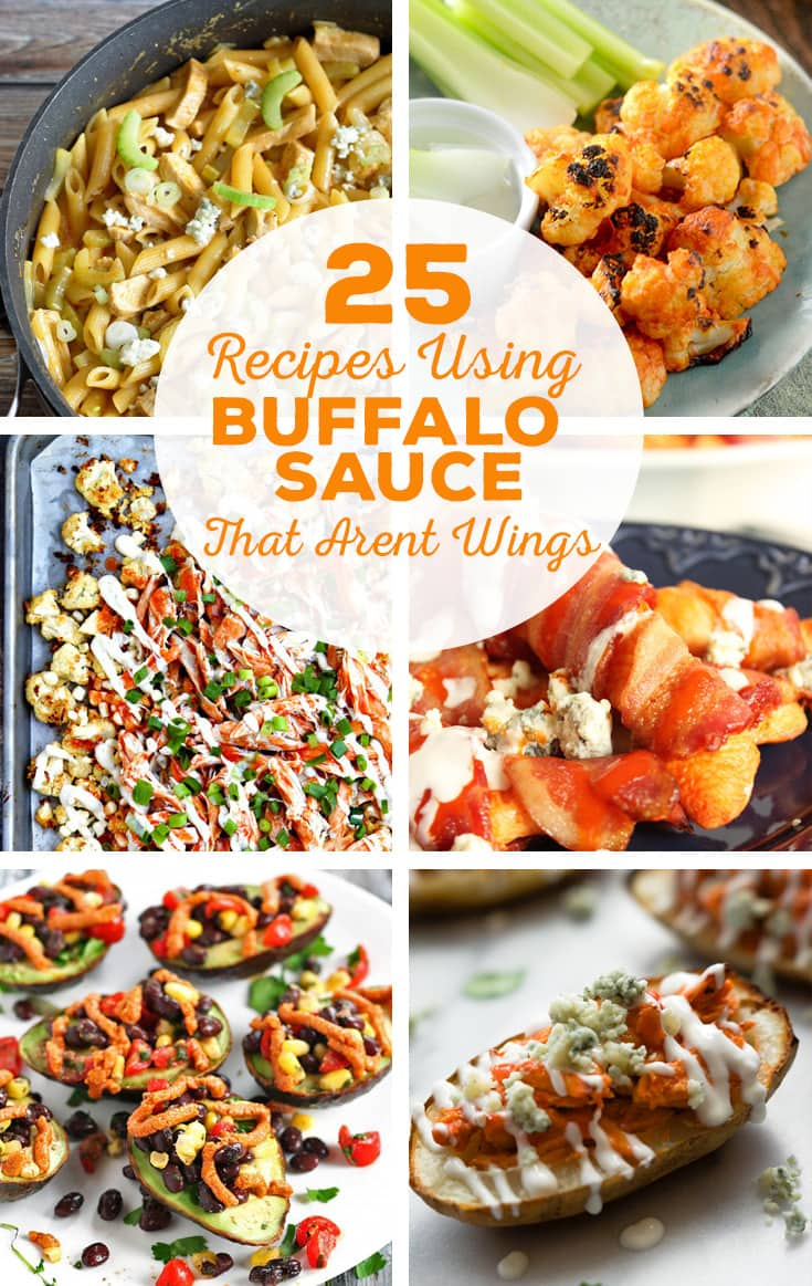 25 Recipes Using Buffalo Sauce That Aren't Wings