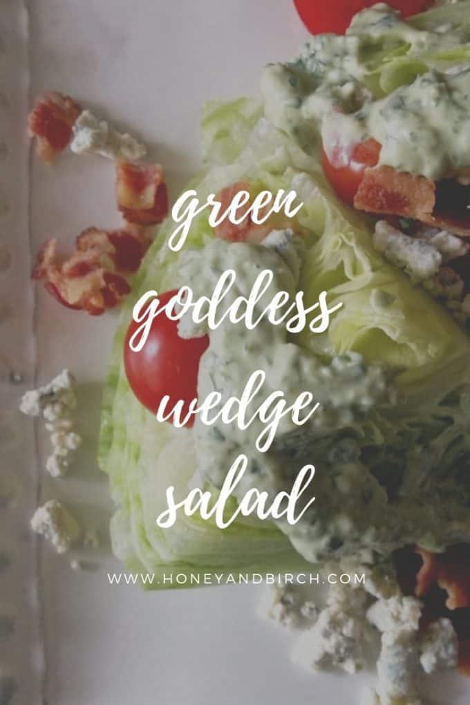 green goddess wedge salad with homemade green goddess dressing