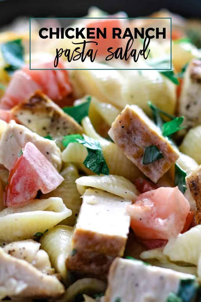 grilled chicken ranch pasta salad pinterest image