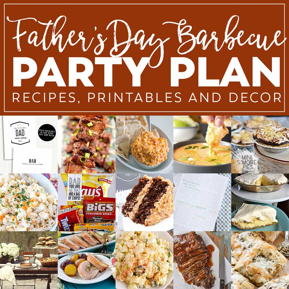 Fathers Day BBQ Party Plan!