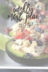 Weekly Family Meal Plan #95