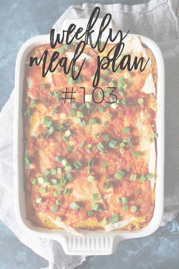 Weekly Family Meal Plan #103