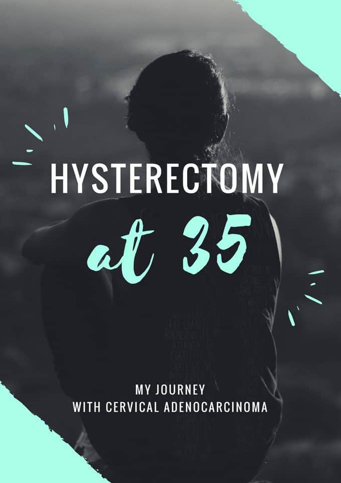 Hysterectomy at 35 print