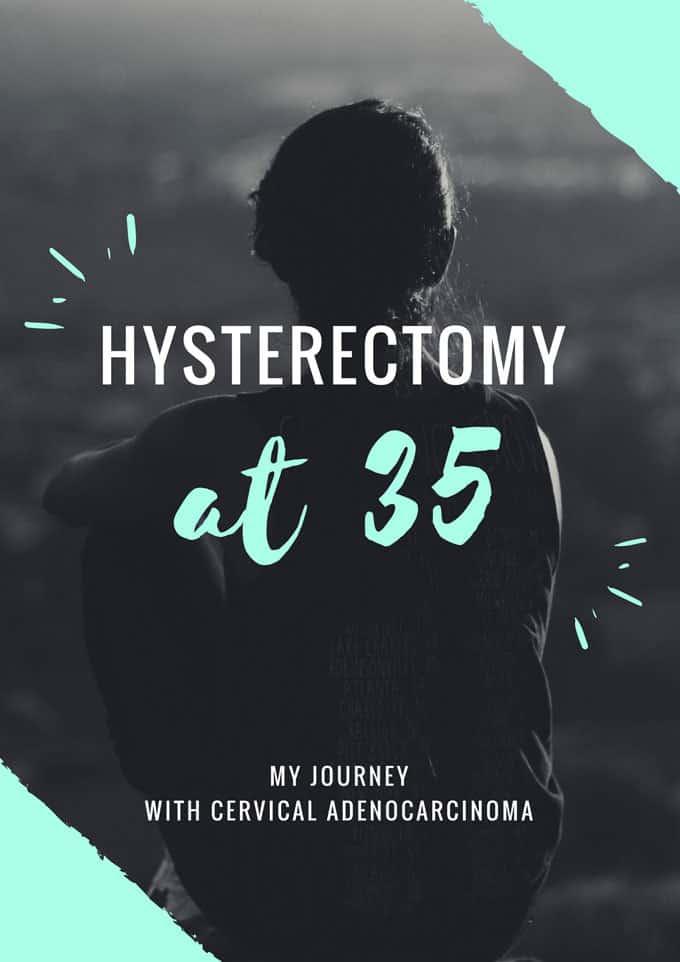 Hysterectomy at 35 print