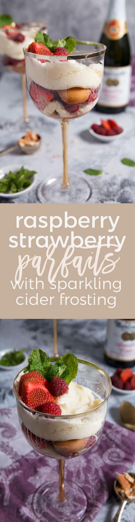 Raspberry Strawberry Parfaits with Sparkling Cider Frosting pin