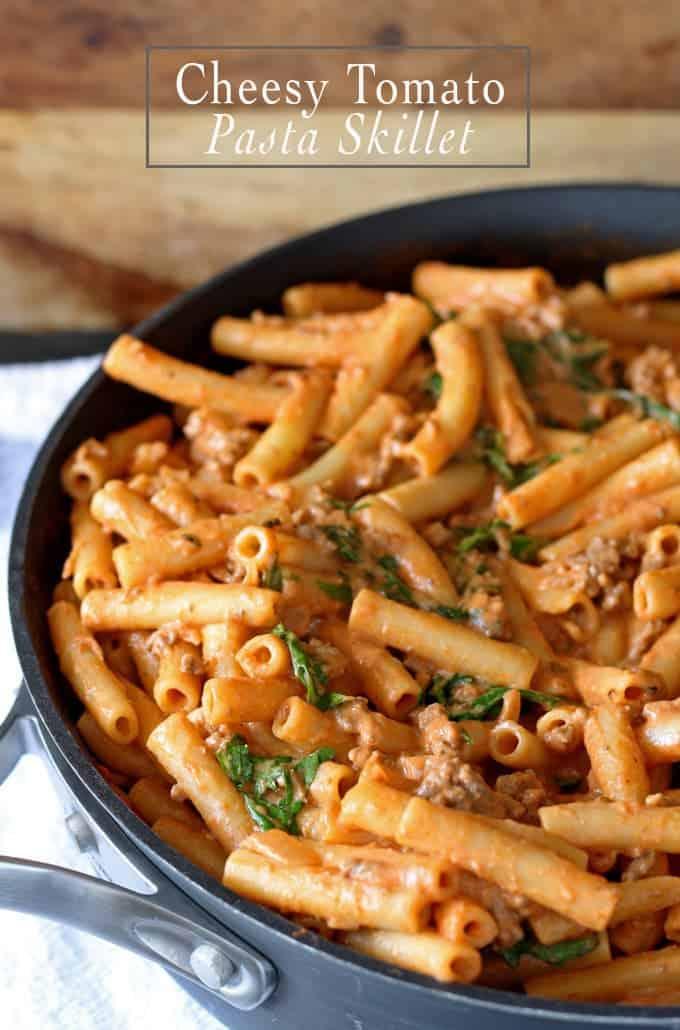 18 Easy Pasta Dinner Recipes - Cheesy Tomato Pasta Skillet