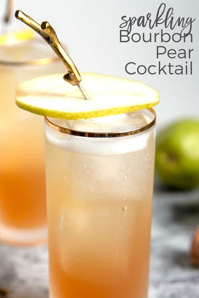 sparkling bourbon pear cocktail pinterest image