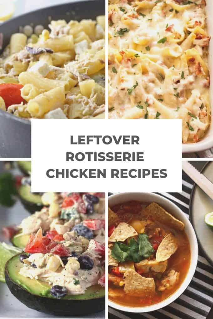 leftover rotisserie chicken recipes pinterest collage