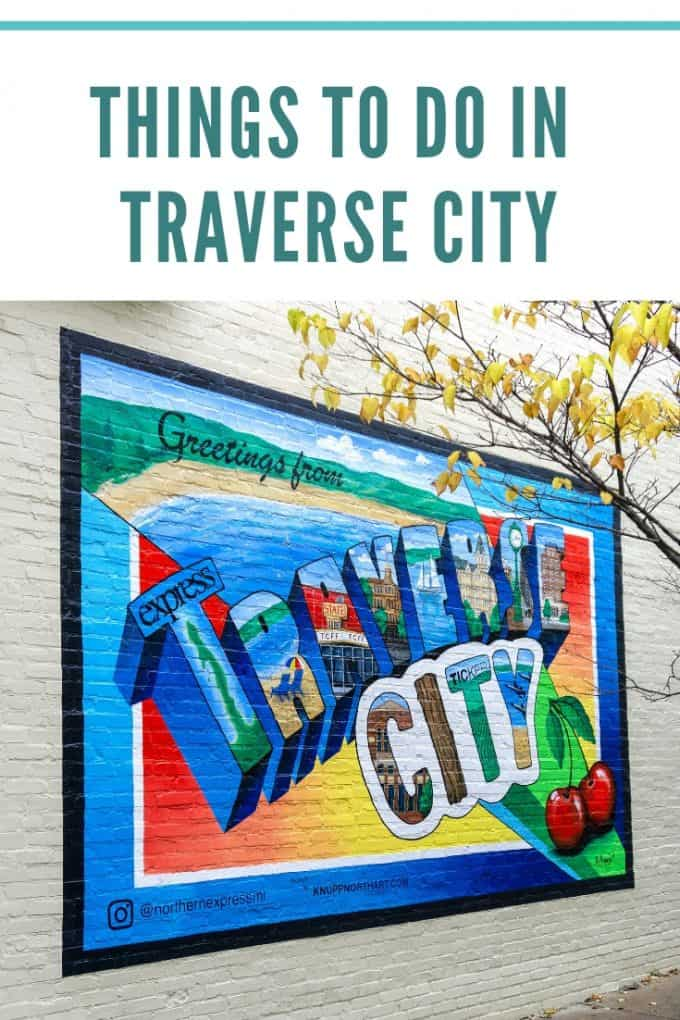 Things To Do in Traverse City - pinterest image