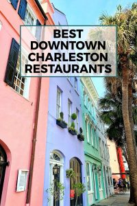 Downtown Charleston restaurants guide pinterest image