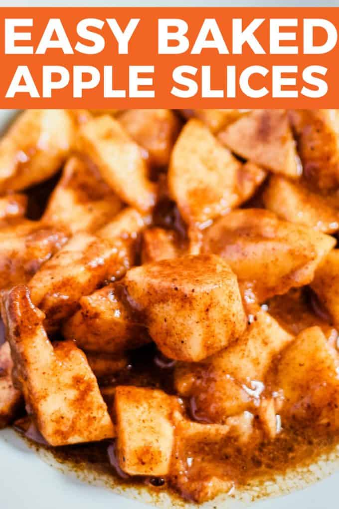 1st image of easy baked apple slices with a text heading of the recipe title on an orange background. below is a light blue plate of juicy baked apple pieces.